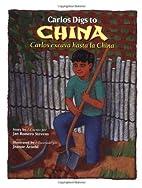 Carlos exacva hasta la China by Jan Romero…