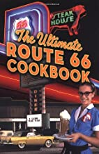 The Ultimate Route 66 Cookbook by Northland…