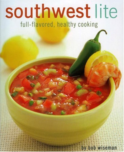 southwest-lite-full-flavored-healthy-cooking