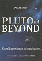 Pluto and Beyond: A Story of Discovery,…