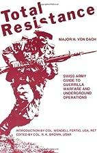 Total Resistance by Hans von Dach