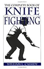 Complete Book Of Knife Fighting by William…