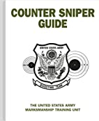 Counter Sniper Guide by U.S. Army