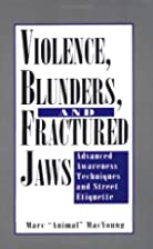 Violence, Blunders, And Fractured Jaws:…