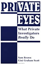 Private Eyes: What Private Investigators…