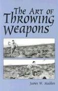 Art Of Throwing Weapons (Exotic Weapons) by…