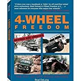 Delong, Brad: 4-Wheel Freedom: The Art of Off-Road Driving