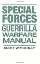 Special Forces Guerrilla Warfare Manual by…