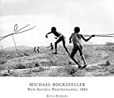 Kevin Bubriski: Michael Rockefeller: New Guinea Photographs, 1961 (Peabody Museum Collections Series)