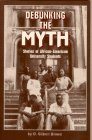 Debunking the Myth: Stories of African…