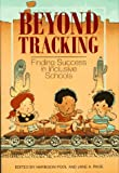 Poole, H.: Beyond Tracking Finding Success in Inclusive Schools