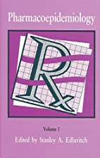 Pharmacoepidemiology by Stanley Edlavitch