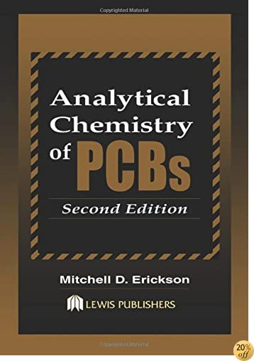 Analytical Chemistry of PCBs, Second Edition