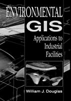 Environmental GIS Applications to Industrial…