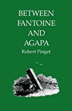 Between Fantoine and Agapa (French Series)…