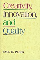 Creativity, Innovation and Quality by Paul…