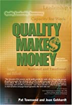 Quality Makes Money by Pat Townsend