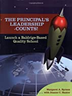 The principal's leadership counts! : launch…
