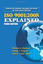 ISO 9001:2008 Explained, Third Edition by…