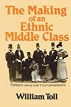 The Making of an Ethnic Middle Class (Modern…