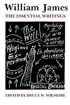 William James: Essential Writings by William…