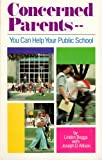 Linden Boggs: Concerned Parents You Can Help Your Public School/3184