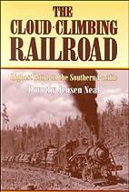 Cloud-Climbing Railroad: Highest Point on…