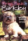 Anderson, Marilyn: Bring Back Barkley