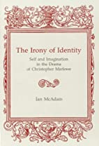 The Irony of Identity: Self and Imagination…