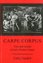 Carpe Corpus: Time and Gender in Early…