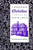 Lewis, Oscar: I Remember Christine: (A Novel)