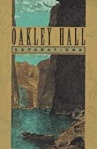Separations by Oakley Hall