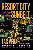 Resort City in the Sunbelt, Las Vegas,…