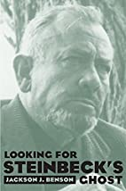 Looking for Steinbeck's Ghost by Jackson J.…