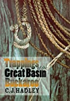 Trappings Of The Great Basin Buckaroo by C.…
