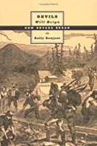 Devils Will Reign: How Nevada Began by Sally…