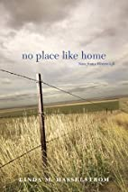 No Place Like Home: Notes from a Western…