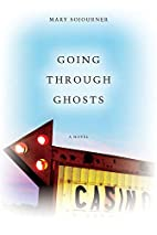 Going Through Ghosts (WEST WORD FICTION) by…