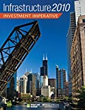 Miller, Jonathan: Infrastructure 2010: Investment Imperative