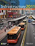 Miller, Jonathan: Infrastructure 2011: A Strategic Priority (Infrastructure Reports)