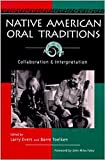 Toelken, Barre: Native American Oral Traditions: Collaboration and Interpretation