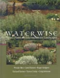 Sutton, Richard: Water Wise: Native Plants for Intermountain Landscapes