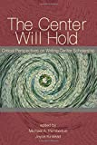 Kinkead, Joyce A.: The Center Will Hold: Critical Perspectives on Writing Center Scholarship