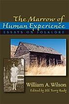 The Marrow of Human Experience: Essays on…