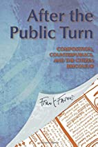 After the Public Turn: Composition,…