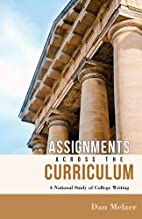 Assignments across the Curriculum: A…