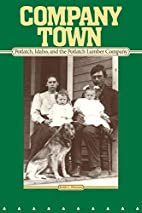 Company Town by Keith C. Petersen