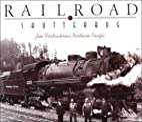 Railroad Shutterbug: Jim Fredrickson's…