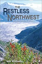 The Restless Northwest: A Geological Story…