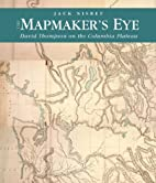 The Mapmaker's Eye by Jack Nisbet